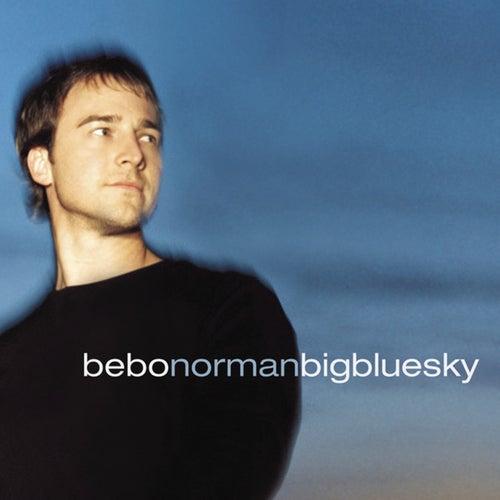 Big Blue Sky by Bebo Norman