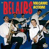 Volcanic Action! de The Bel-Airs