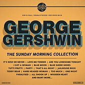 The Sunday Morning Collection de George Gershwin