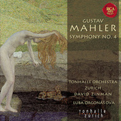 Mahler: Sinfonie Nr. 4 by David Zinman