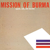Signals, Calls and Marches [Remastered] by Mission of Burma