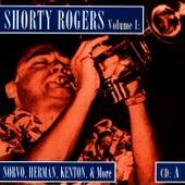 Shorty Rogers Volume 1: Norvo, Herman, Kenton, & More (CD A) di Shorty Rogers