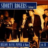 Shorty Rogers Volume 1: Bellson, Manne, pepper, & More (CD B) di Shorty Rogers