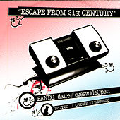 Escape From 21st Century by Various Artists