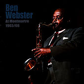 At Montmartre 1965-66 von Ben Webster