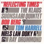 Reflecting Times by Bob Berg