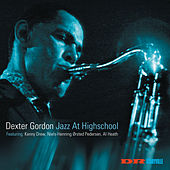 Jazz At Highschool by Dexter Gordon
