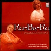 Ru-Ba-Ru: A Unique Confluence Of Santoor & Flute de Various Artists