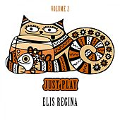 Just Play, Vol. 2 von Elis Regina