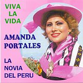 Viva la Vida (La Novia del Perú) de Amanda Portales