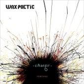 Cihangir Remixes by Wax Poetic