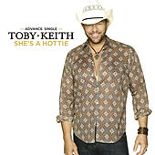 She's A Hottie by Toby Keith