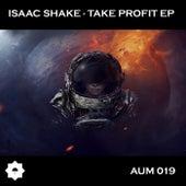 Take Profit - Single by Isaac Shake