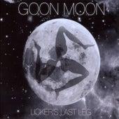 Licker's Last Leg von Goon Moon