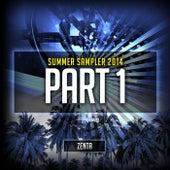 ZENTA Presents: Summer Sampler 2014, Part 1 by Various Artists