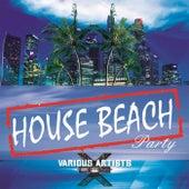 House Beach Party von Various Artists
