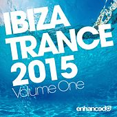 Ibiza Trance 2015, Vol. 1 - EP de Various Artists