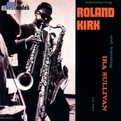 Introducing Roland Kirk by Rahsaan Roland Kirk