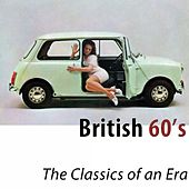 British 60's (The Classics of an Era) di Various Artists