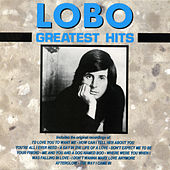 Greatest Hits by Lobo