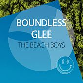 Boundless Glee de The Beach Boys