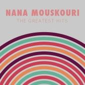 Nana Mouskouri:The Greatest Hits von Nana Mouskouri
