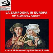 La zampogna in Europa (The European Bagpipe) by Various Artists