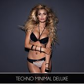 Techno Minimal Deluxe by Various Artists