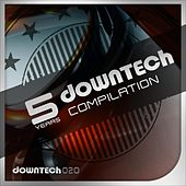 5 Years Downtech Compilation by Various Artists