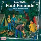 065/und die schwarze Festung von Fünf Freunde