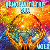 Dance With The Sun, Vol.2 by Various Artists