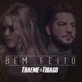 Bem Feito - Single de Thaeme & Thiago