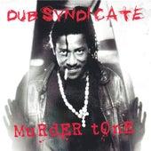 Murder Tone by Dub Syndicate