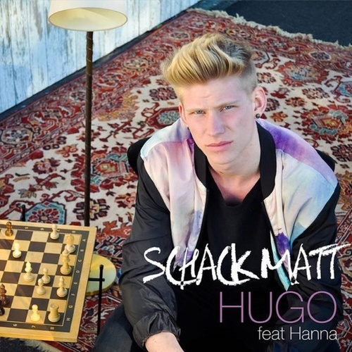 Schack matt (feat. Hanna) - Single by Hugo