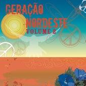 Geração Nordeste, Vol. 2 by Various Artists