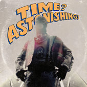 Time? Astonishing! de Kool Keith