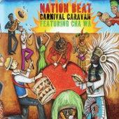 Carnival Caravan by Nation Beat