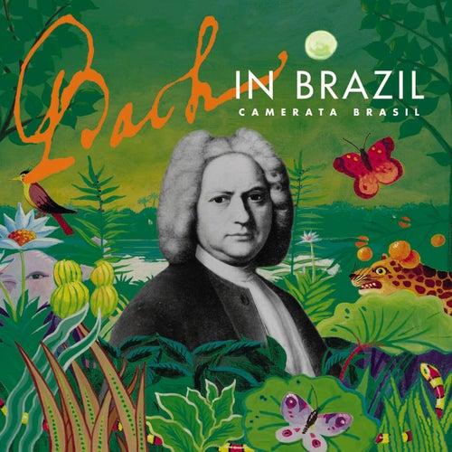 Bach In Brazil by Johann Sebastian Bach