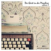 Der Geist in der Maschine, Vol. 1 by Various Artists