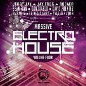Massive Electro House, Vol. Four by Various Artists