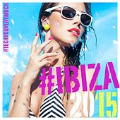 #TechYouVeryMuch #ibiza 2015 by Various Artists