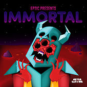 Immortal EP by Eptic