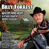 Whispering Hope and Other Country Gospel Classics von Billy Forrest