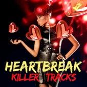 Heartbreak Killer Tracks de Various Artists