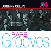 Fania Rare Grooves de Johnny Colon