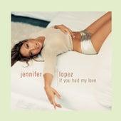 If You Had My Love [US CD] de Jennifer Lopez