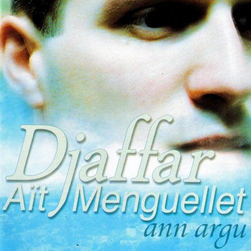 Ann argu by Djaffar Aït Menguellet