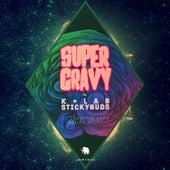 Super Gravy von Stickybuds K+Lab