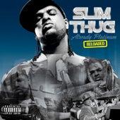 Already Platinum Reloaded de Slim Thug