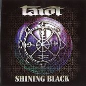 Shining Black: The Best of Tarot 1986-2003 by Tarot